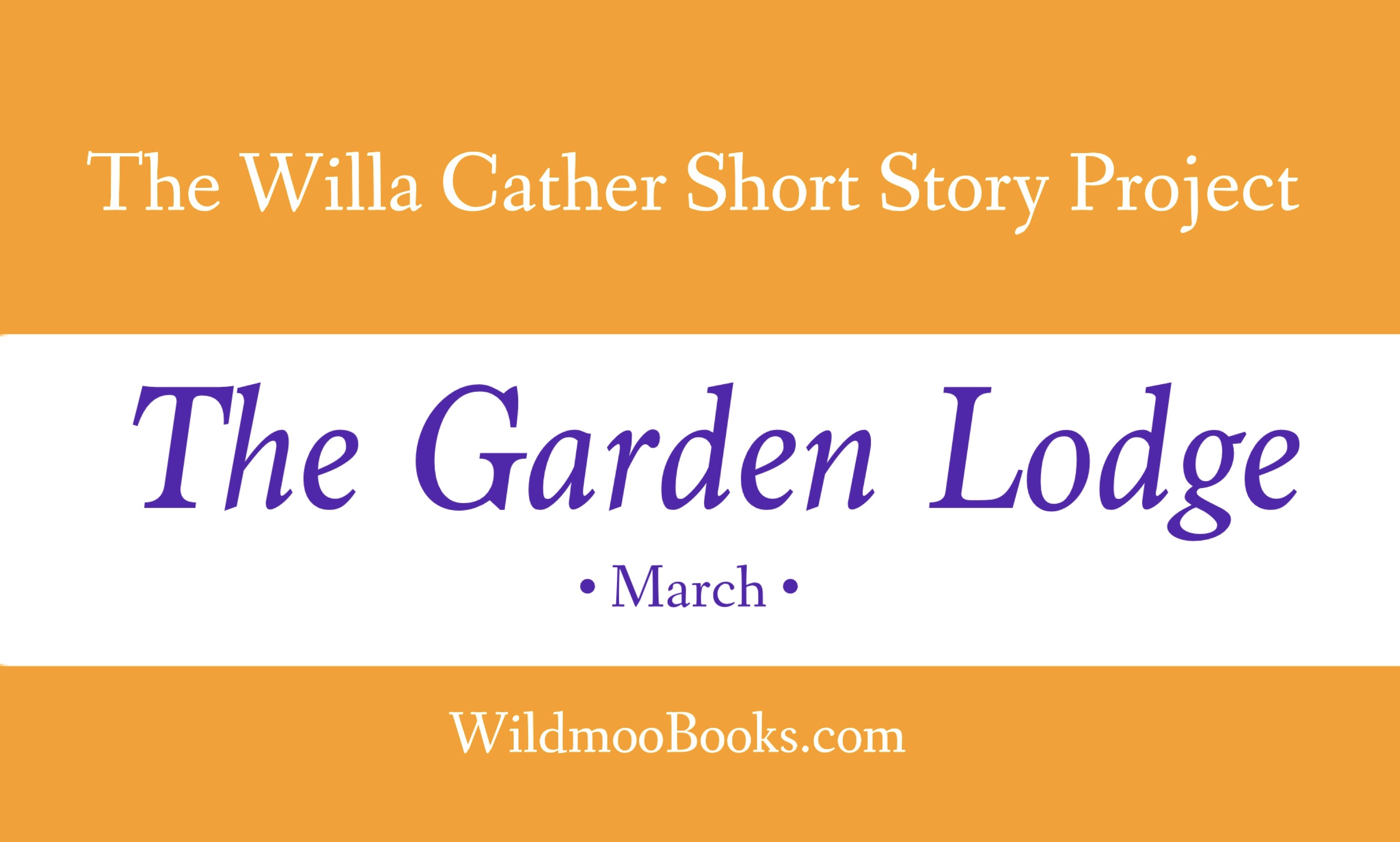 March Reminder: The Garden Lodge